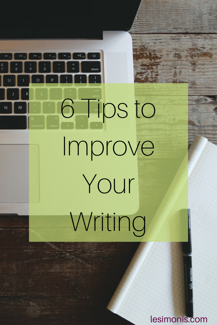 6 Tips to Improve Your Writing
