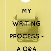 My Writing Process – A Q&A